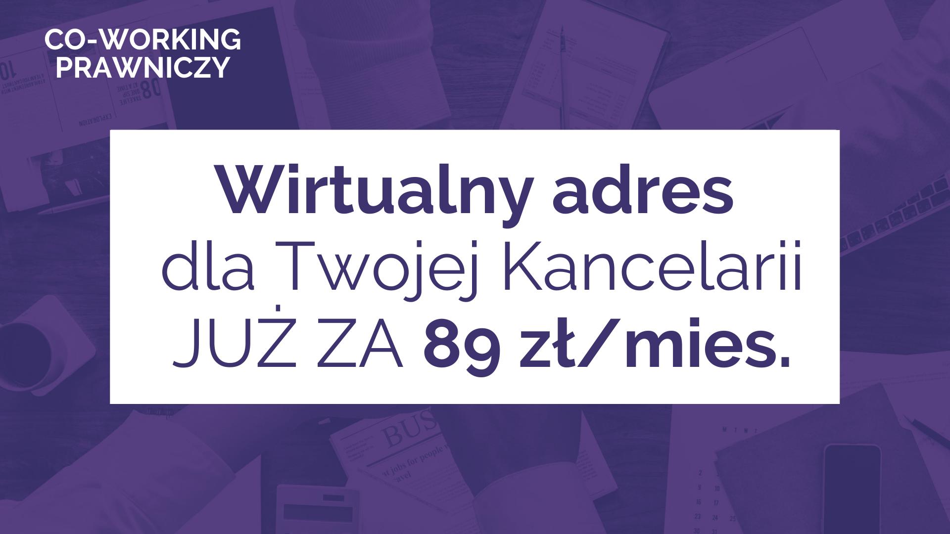 Wirtualny adres dla Twojej kancelarii JUŻ ZA 89 złmies. (1)